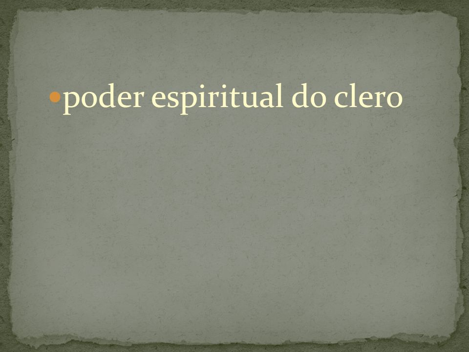 poder espiritual do clero