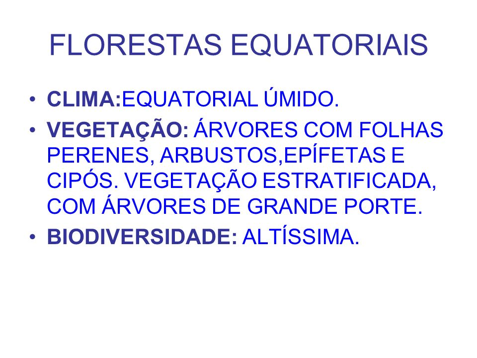 FLORESTAS EQUATORIAIS