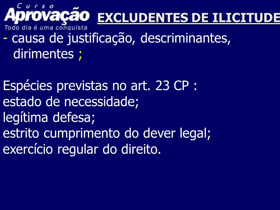 EXCLUDENTES DE ILICITUDE