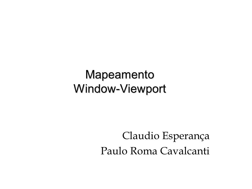 Mapeamento Window-Viewport