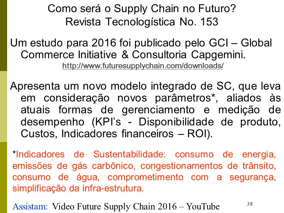 Como será o Supply Chain no Futuro Revista Tecnologística No. 153