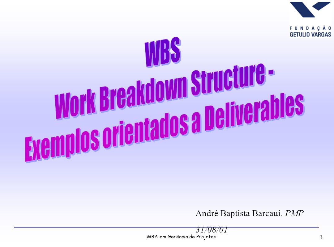 Work Breakdown Structure - Exemplos orientados a Deliverables