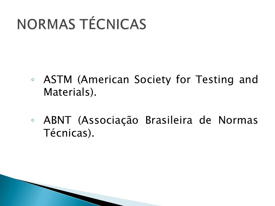 NORMAS TÉCNICAS ASTM (American Society for Testing and Materials).