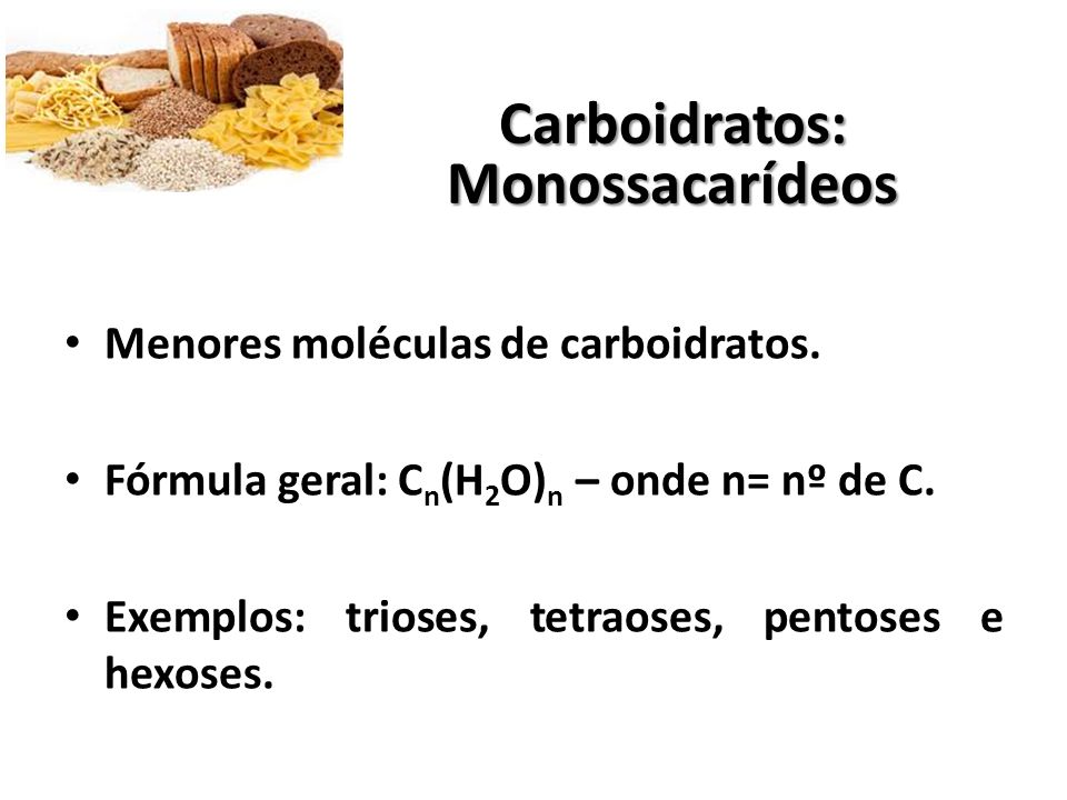 Carboidratos: Monossacarídeos