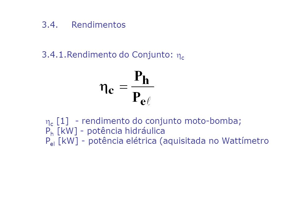 3.4.1.Rendimento do Conjunto: c