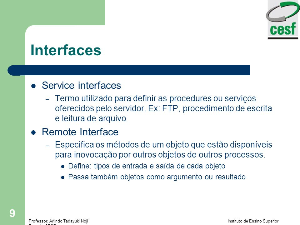 Interfaces Service interfaces Remote Interface