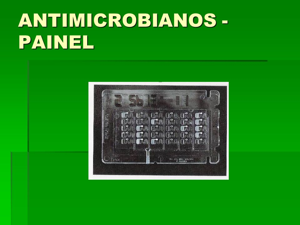 ANTIMICROBIANOS -PAINEL