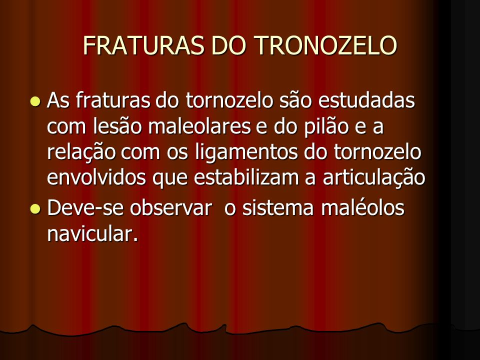 FRATURAS DO TRONOZELO