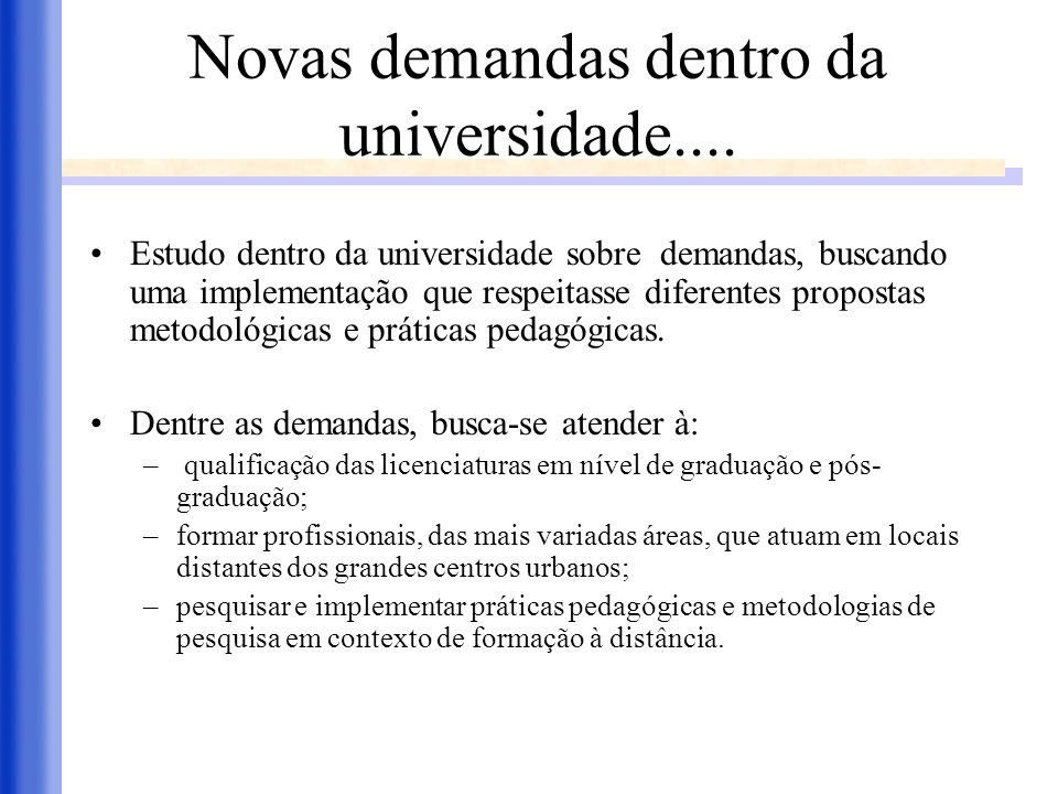 Novas demandas dentro da universidade....