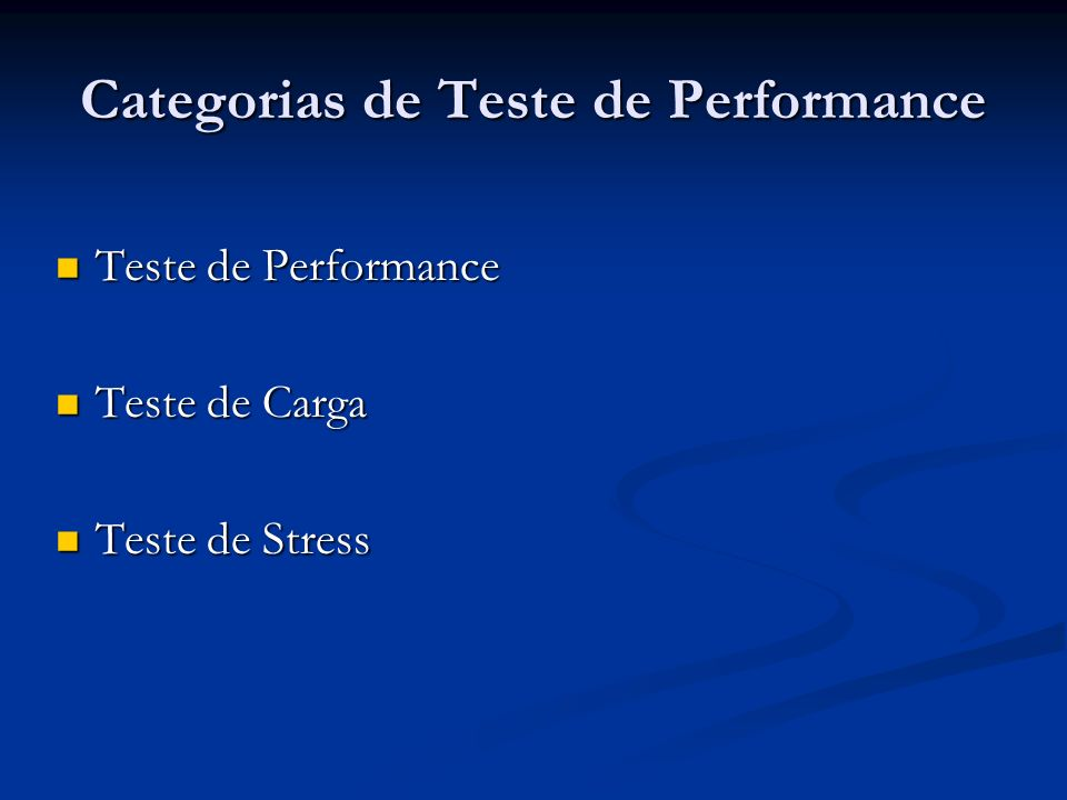 Categorias de Teste de Performance
