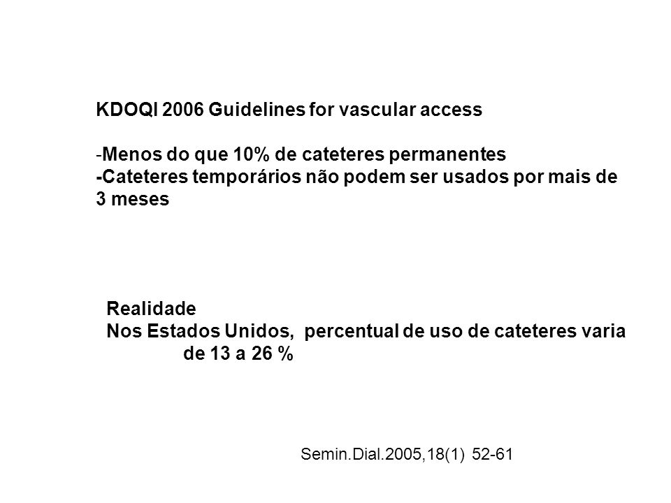 KDOQI 2006 Guidelines for vascular access