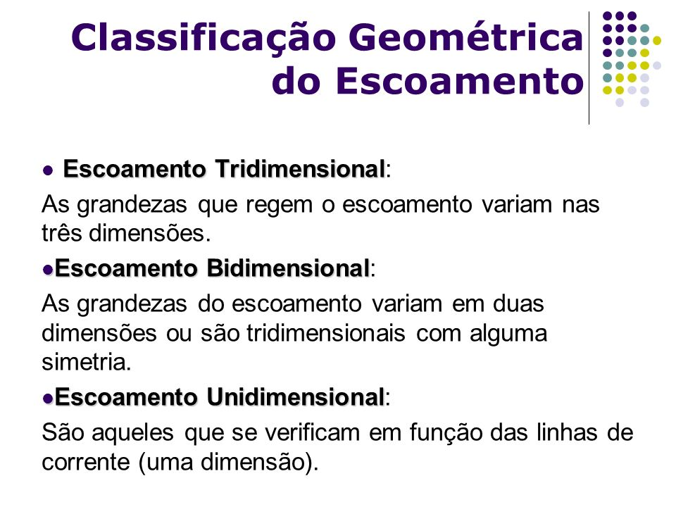 Classificação Geométrica do Escoamento