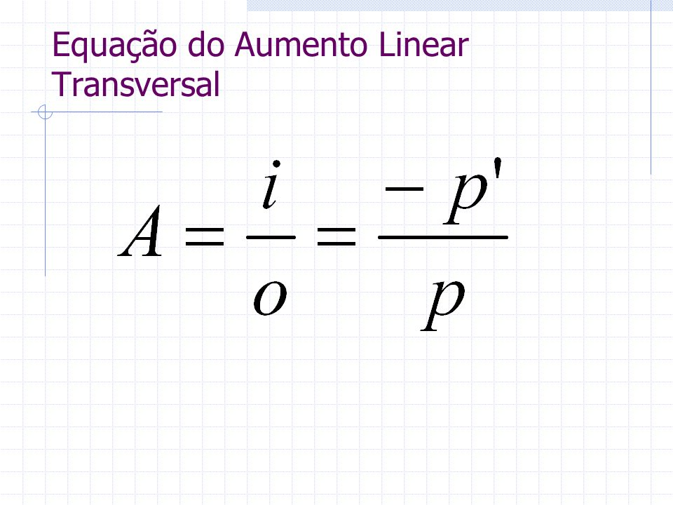 Equação do Aumento Linear Transversal