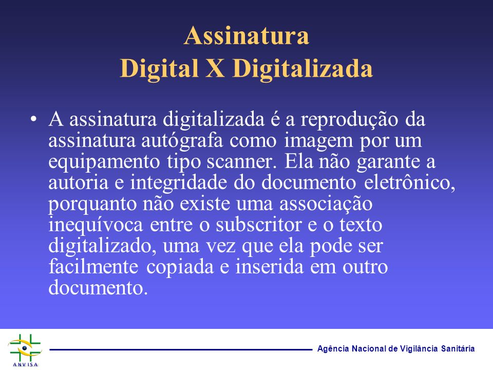 Assinatura Digital X Digitalizada