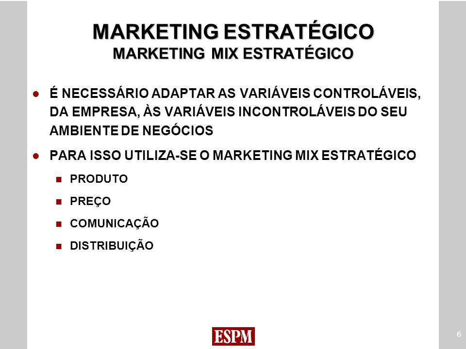 MARKETING ESTRATÉGICO MARKETING MIX ESTRATÉGICO