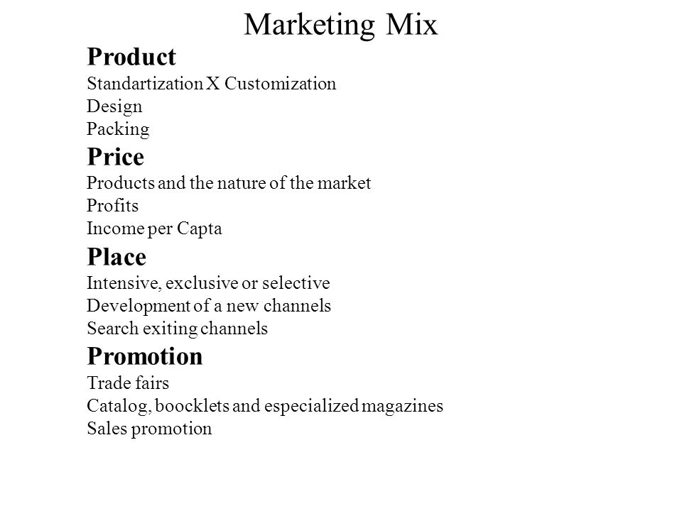 Marketing Mix Product Price Place Promotion