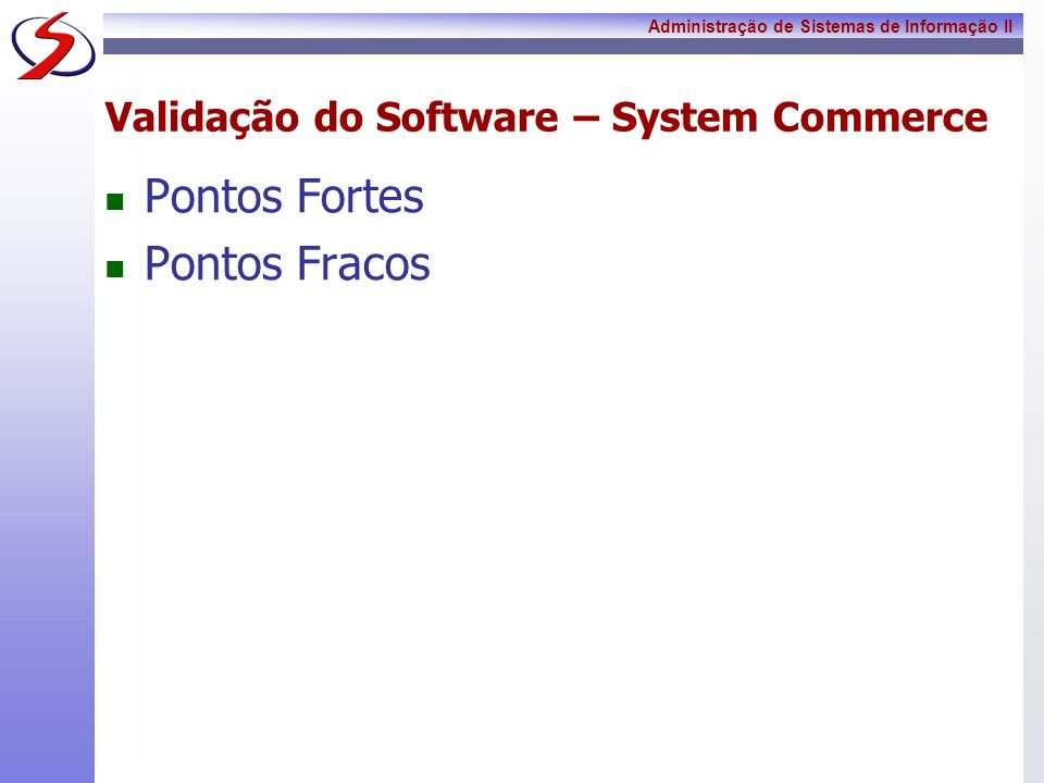 Validação do Software – System Commerce
