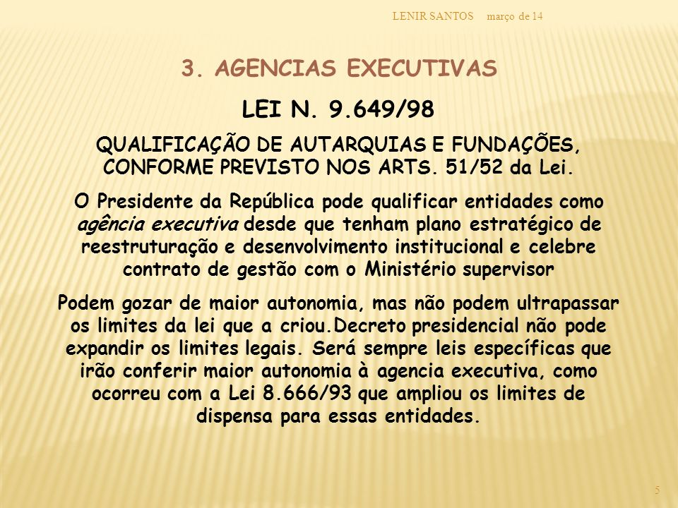 3. AGENCIAS EXECUTIVAS LEI N /98