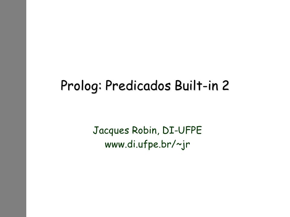 Prolog: Predicados Built-in 2