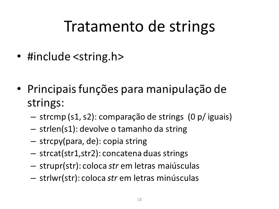 Tratamento de strings #include <string.h>