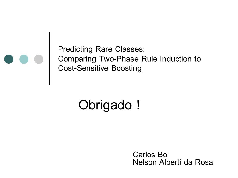 Predicting Rare Classes: Comparing Two-Phase Rule Induction to Cost-Sensitive Boosting