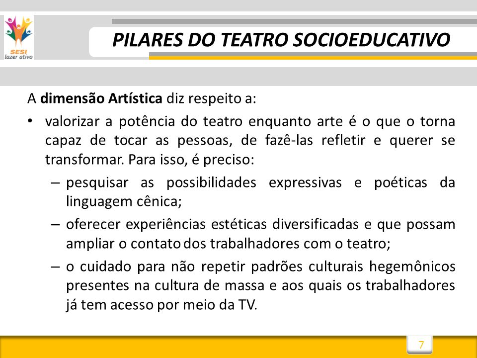 PILARES DO TEATRO SOCIOEDUCATIVO