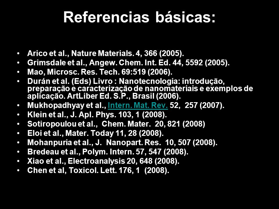 Referencias básicas: Arico et al., Nature Materials. 4, 366 (2005).