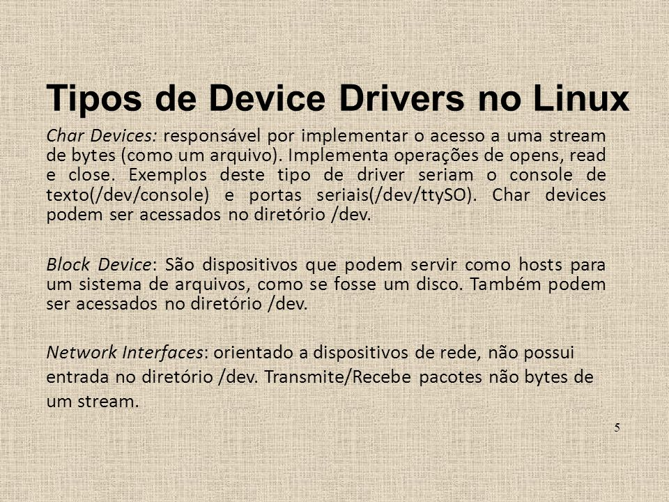 Tipos de Device Drivers no Linux