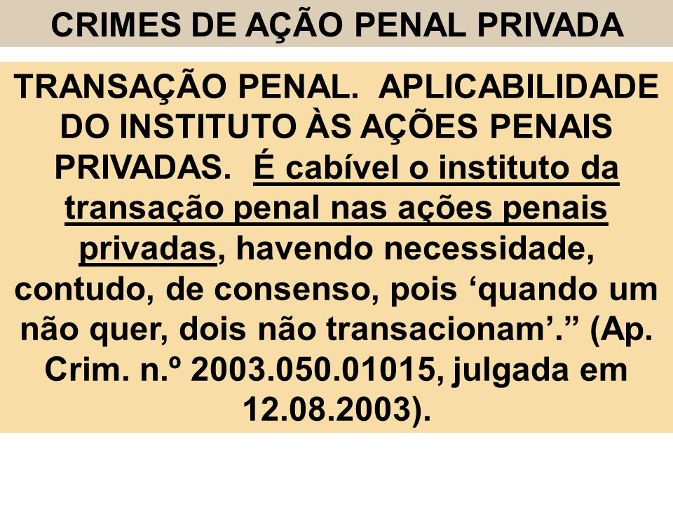 CRIMES DE AÇÃO PENAL PRIVADA