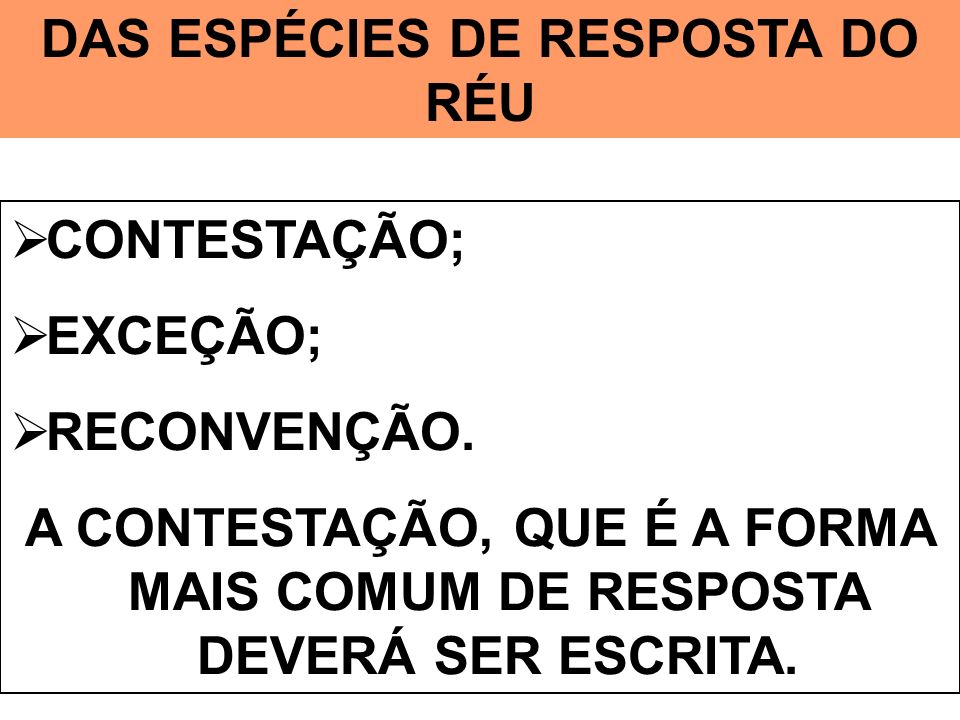 DAS ESPÉCIES DE RESPOSTA DO RÉU