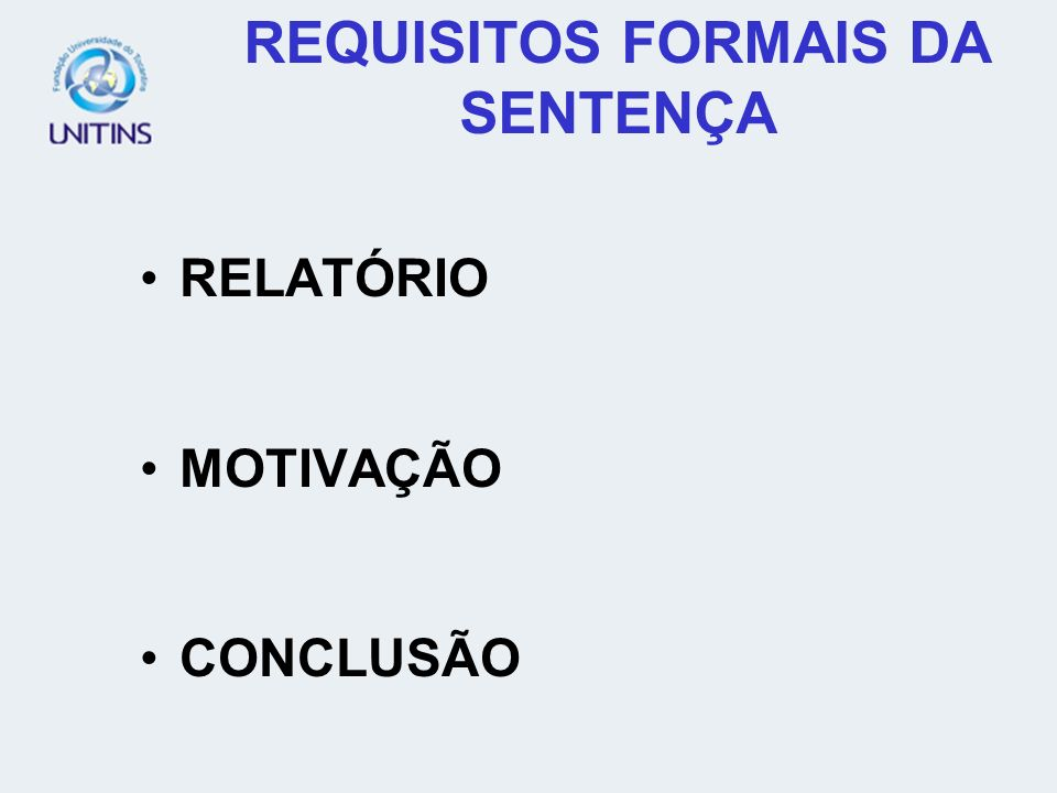 REQUISITOS FORMAIS DA SENTENÇA