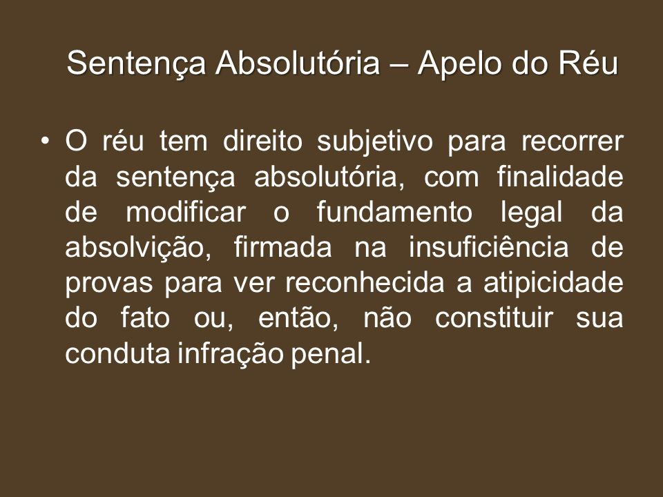 Sentença Absolutória – Apelo do Réu