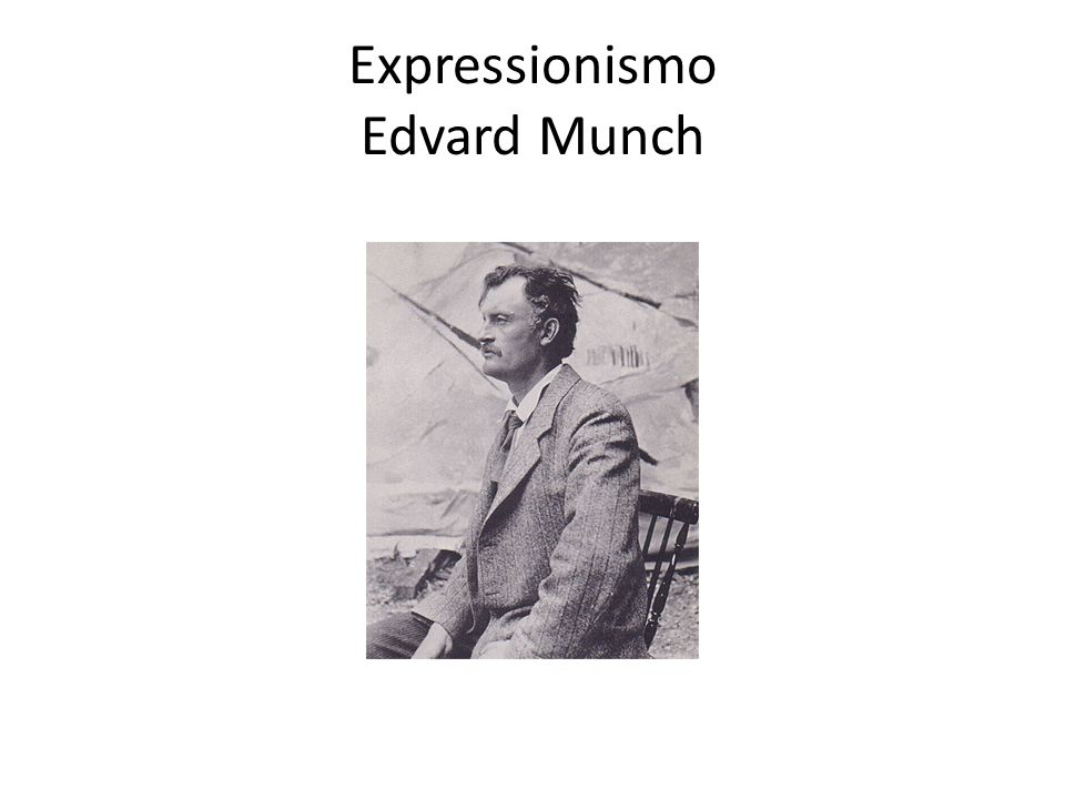 Expressionismo Edvard Munch