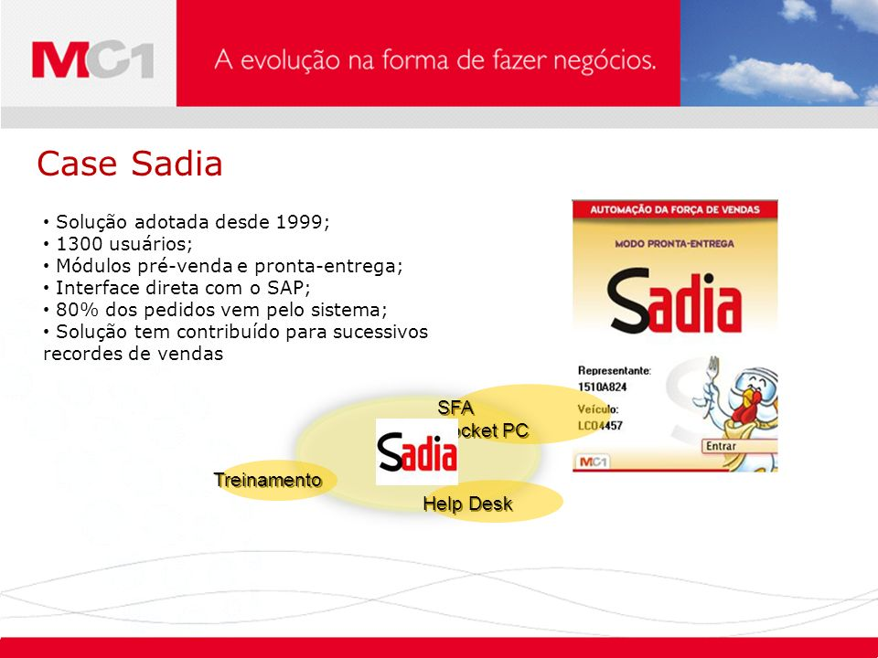 Case Sadia SAP Servidor Easy SFA Pocket PC Treinamento Help Desk