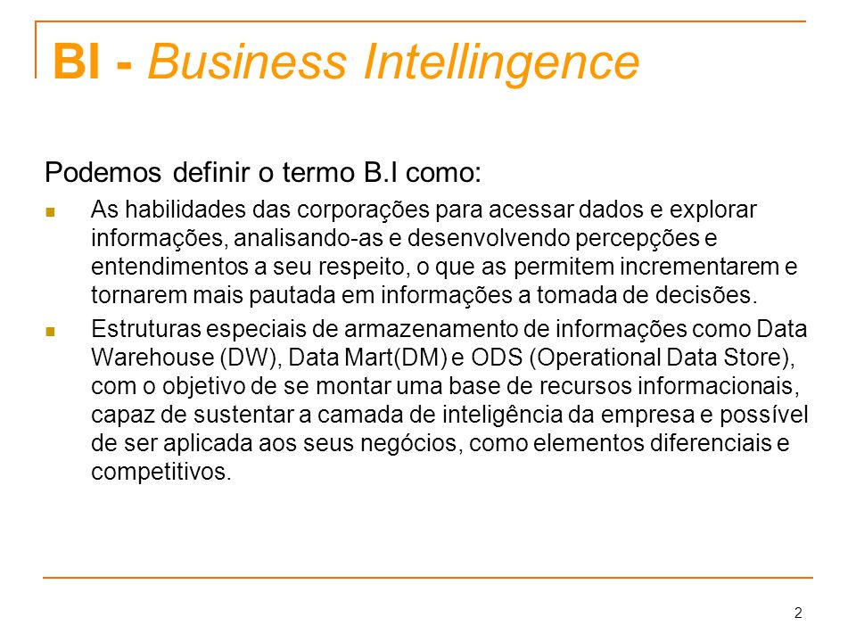 BI - Business Intellingence