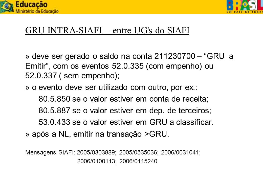 GRU INTRA-SIAFI – entre UG s do SIAFI