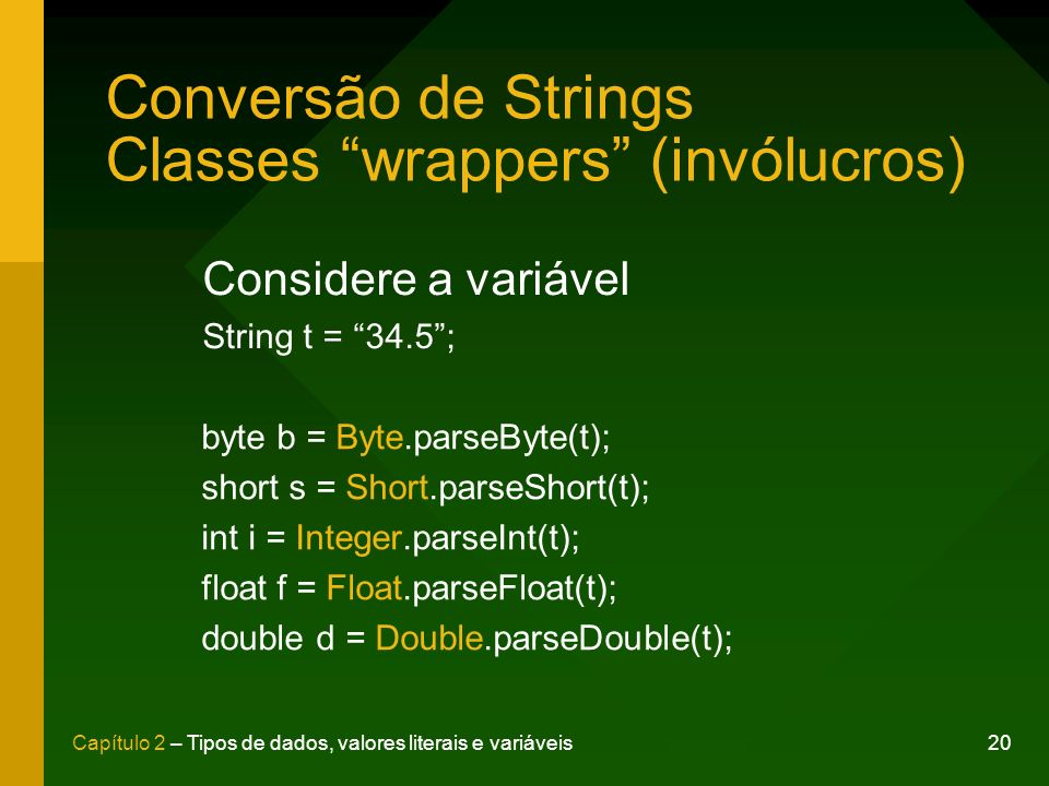 Conversão de Strings Classes wrappers (invólucros)