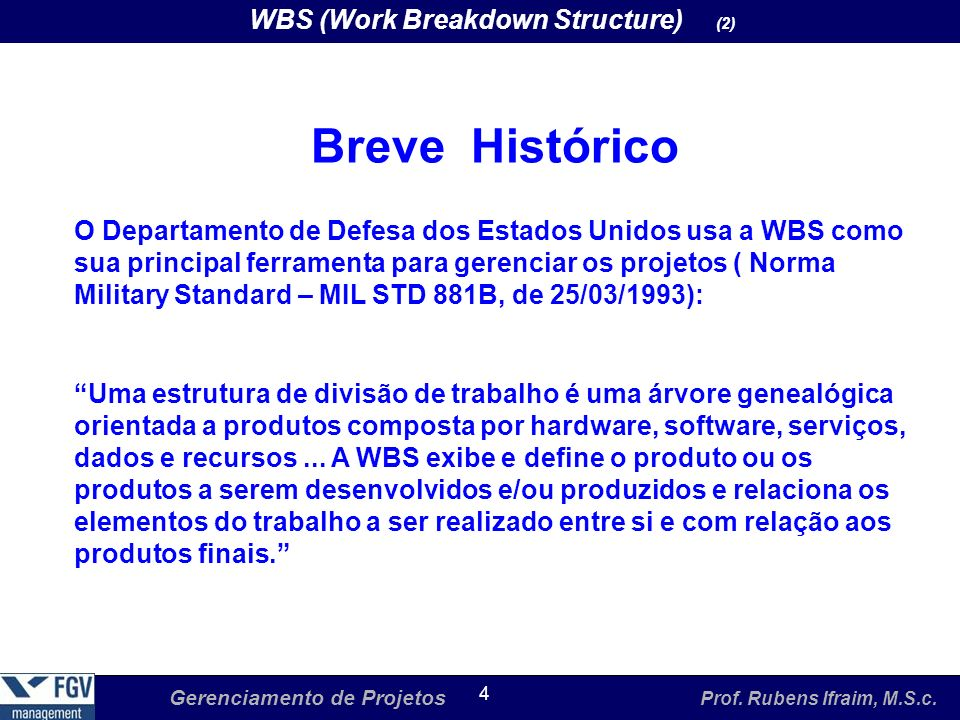 Breve Histórico WBS (Work Breakdown Structure) (2)‏