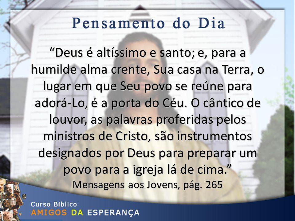 """Mensagens Aos Jovens, Pág. 265 """"Deus é Altíssimo E Santo"""