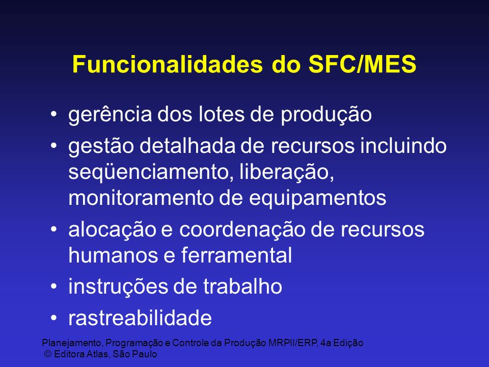 Funcionalidades do SFC/MES
