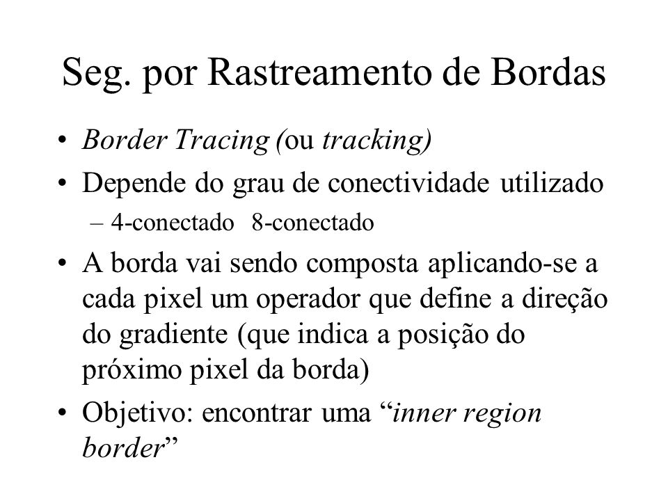 Seg. por Rastreamento de Bordas