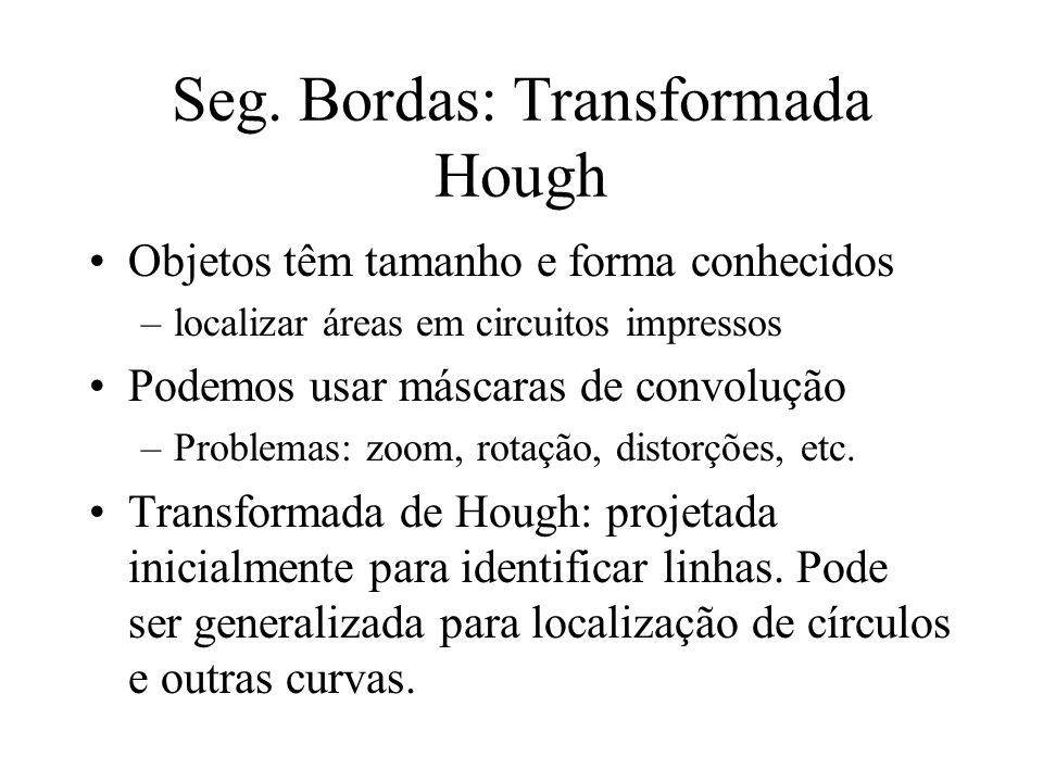 Seg. Bordas: Transformada Hough