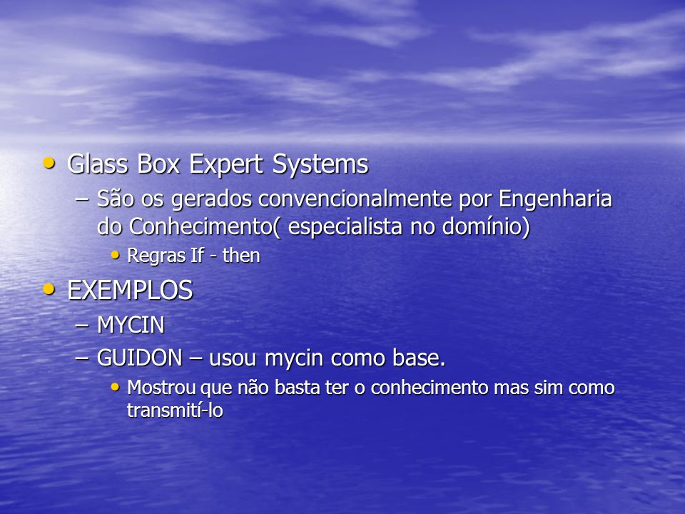 Glass Box Expert Systems