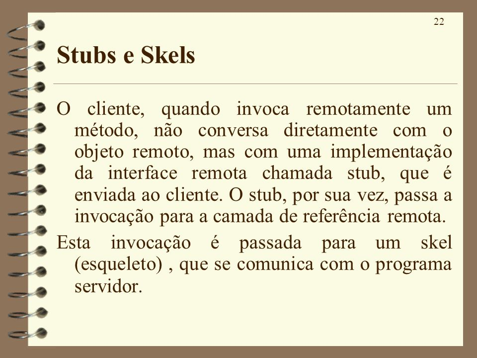 Stubs e Skels