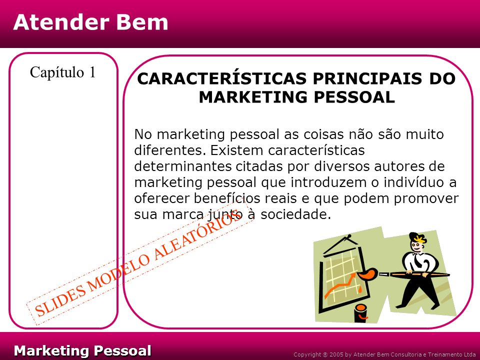 CARACTERÍSTICAS PRINCIPAIS DO MARKETING PESSOAL
