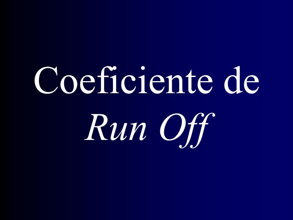 Coeficiente de Run Off