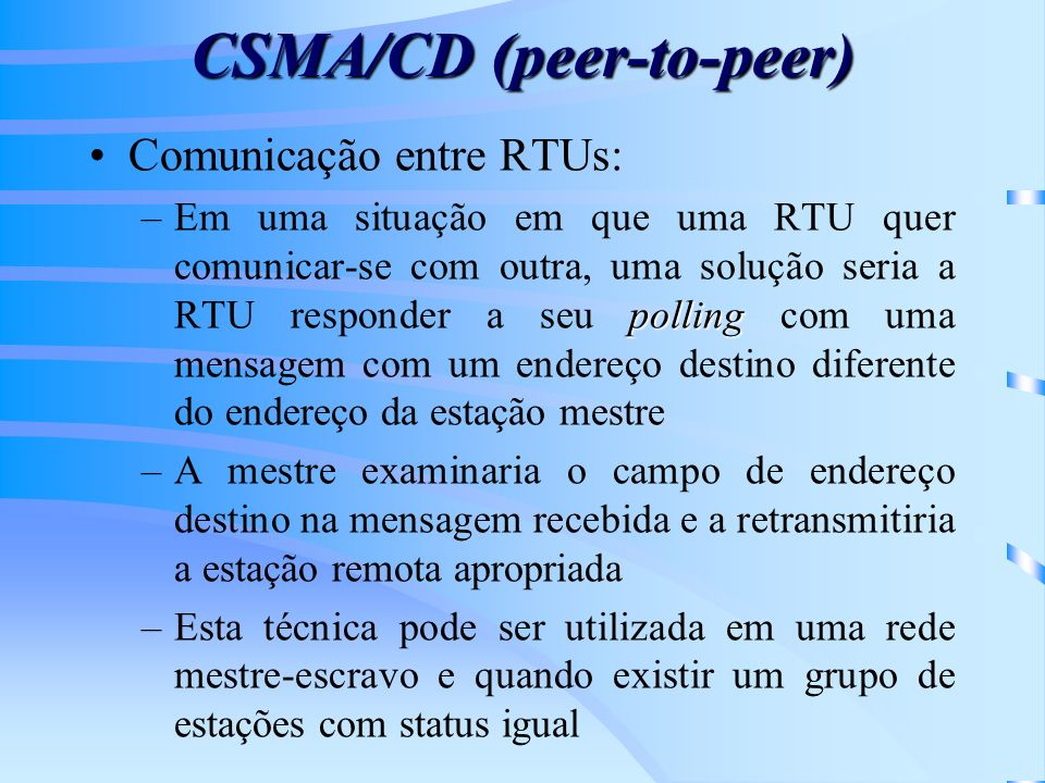 CSMA/CD (peer-to-peer)