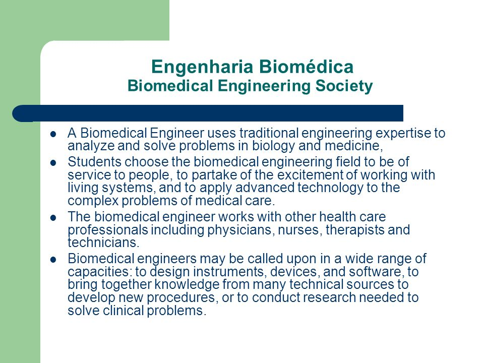 Engenharia Biomédica Biomedical Engineering Society