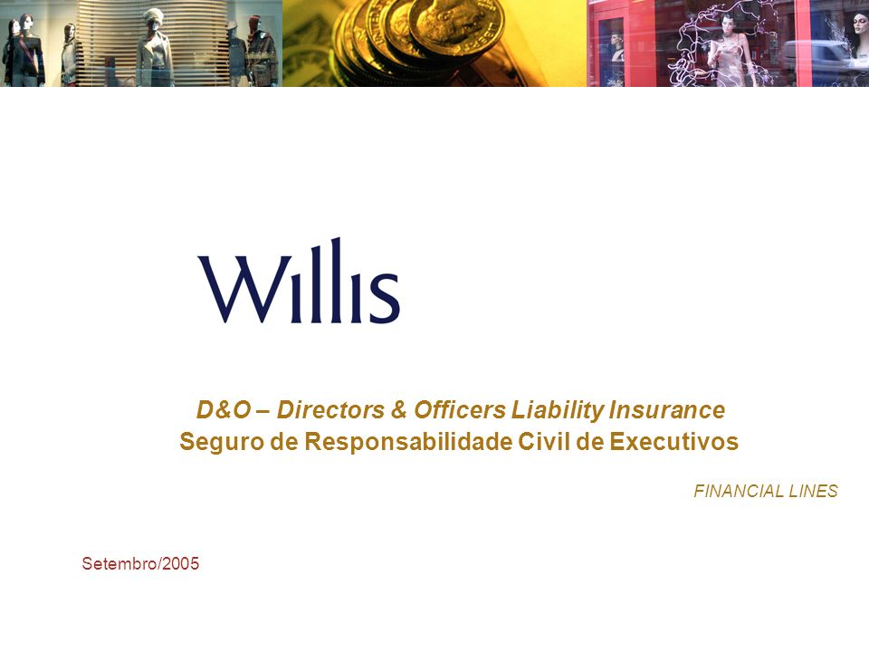 D&O – Directors & Officers Liability Insurance