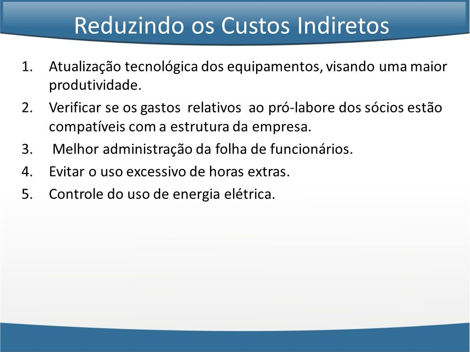 Reduzindo os Custos Indiretos